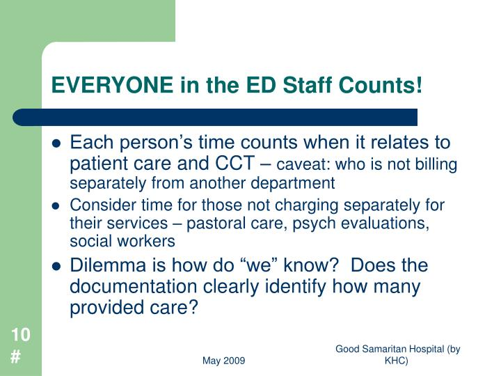 EVERYONE in the ED Staff Counts!