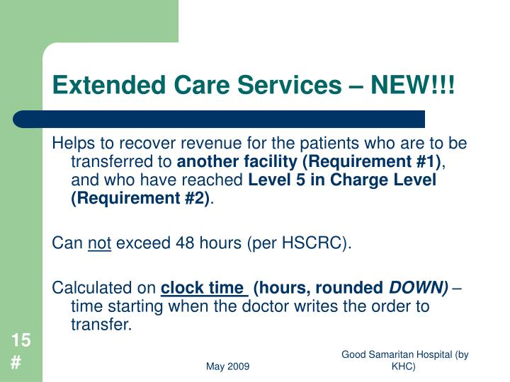 Extended Care Services – NEW!!!