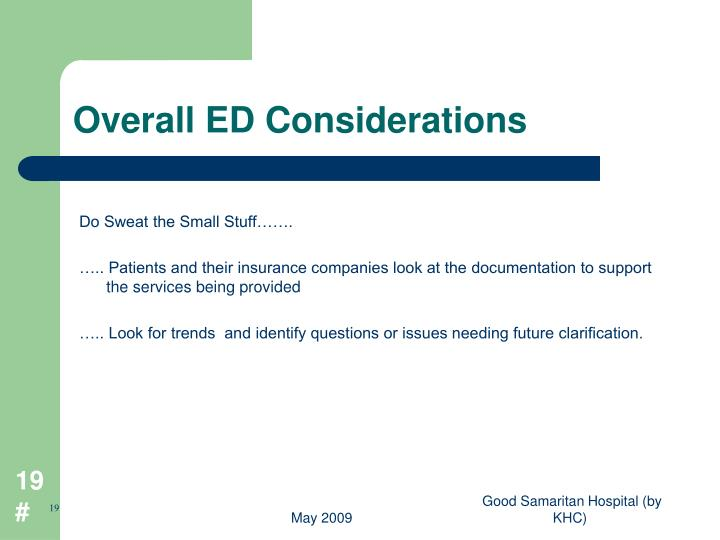 Overall ED Considerations