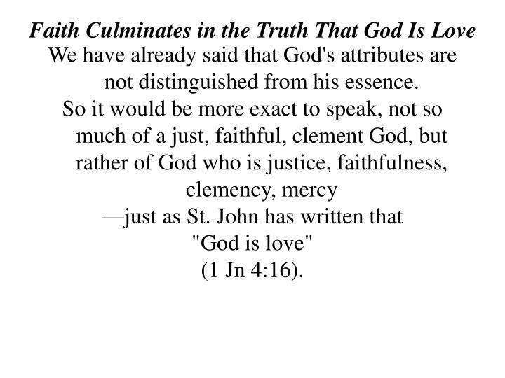 Faith Culminates in the Truth That God Is Love