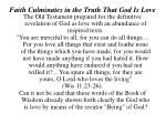 faith culminates in the truth that god is love11