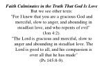 faith culminates in the truth that god is love12