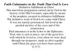 faith culminates in the truth that god is love15