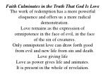 faith culminates in the truth that god is love4