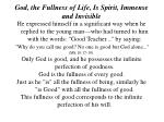 god the fullness of life is spirit immense and invisible9