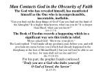 man contacts god in the obscurity of faith3