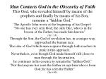 man contacts god in the obscurity of faith4
