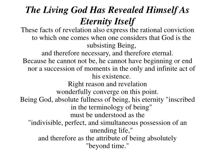 The Living God Has Revealed Himself As Eternity Itself