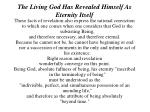 the living god has revealed himself as eternity itself5