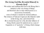 the living god has revealed himself as eternity itself7