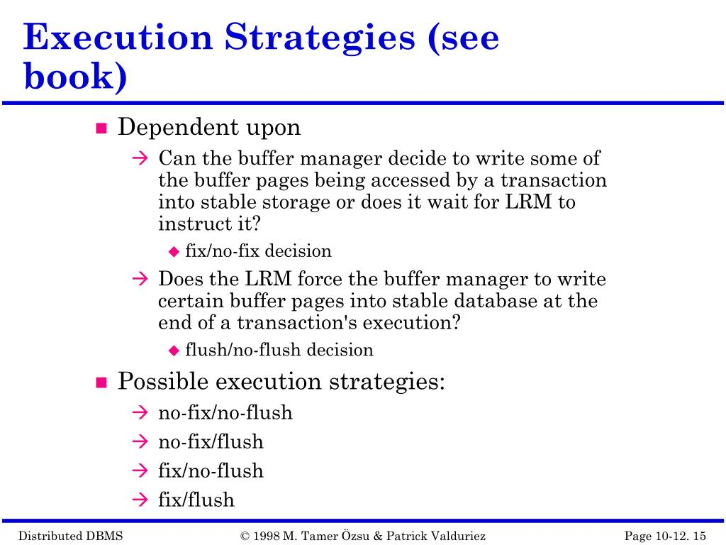 Execution Strategies (see book)