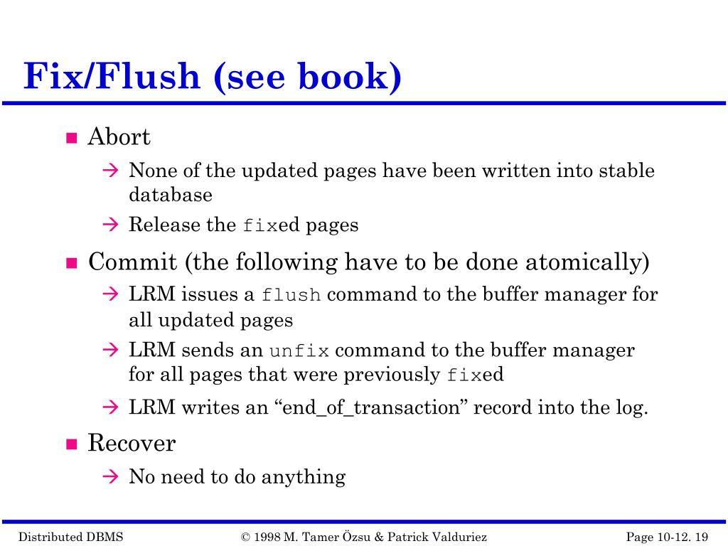 Fix/Flush (see book)
