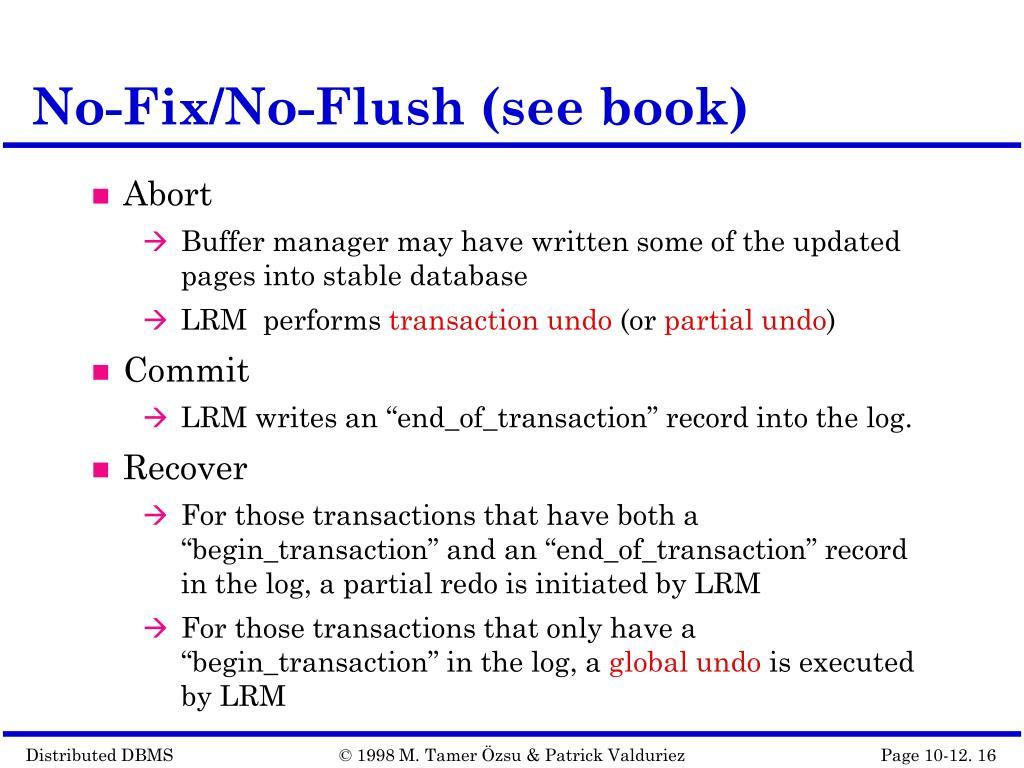No-Fix/No-Flush (see book)