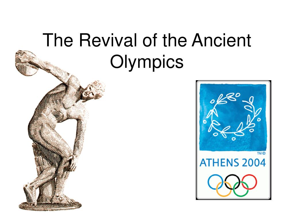the revival of the ancient olympics l.