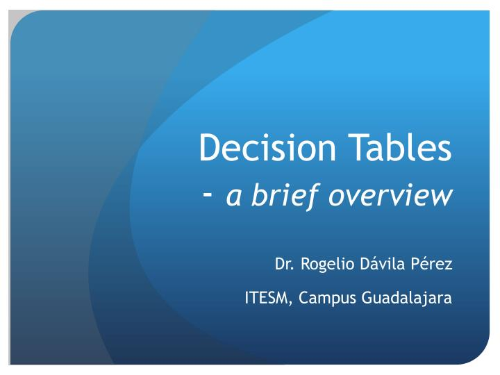 decision tables a brief overview n.