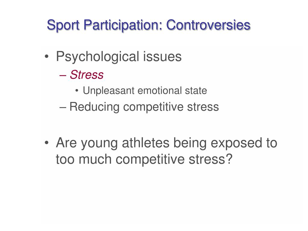 Sport Participation: Controversies