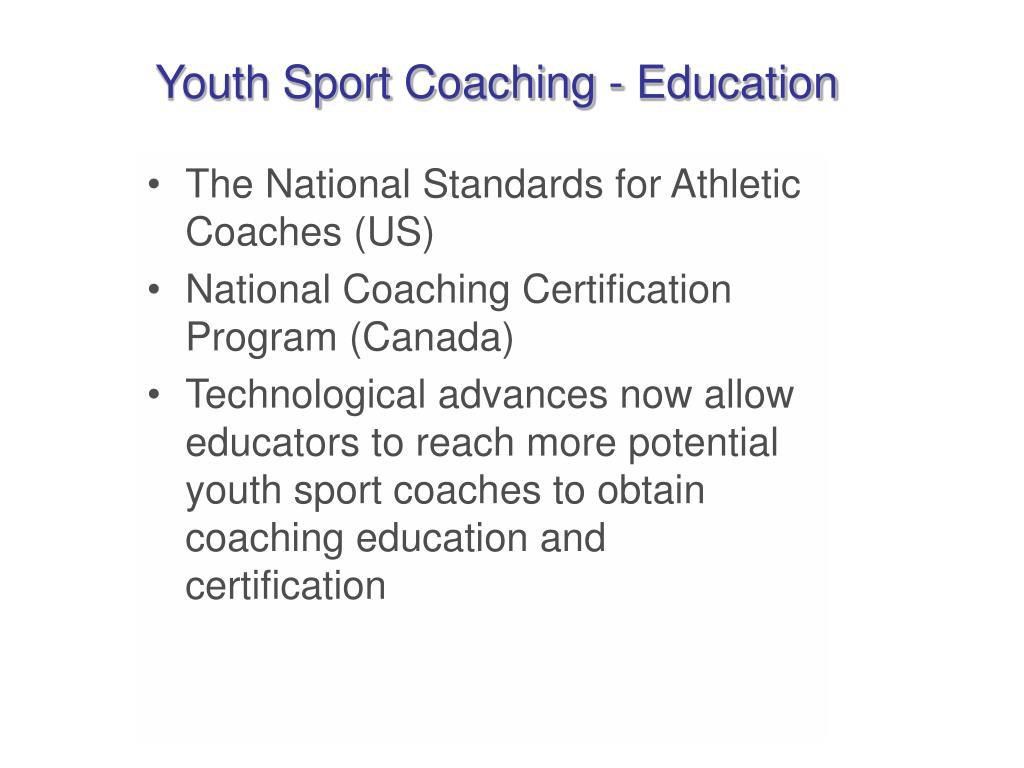 Youth Sport Coaching - Education