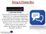 being a chatter box