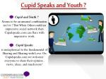 cupid speaks and youth