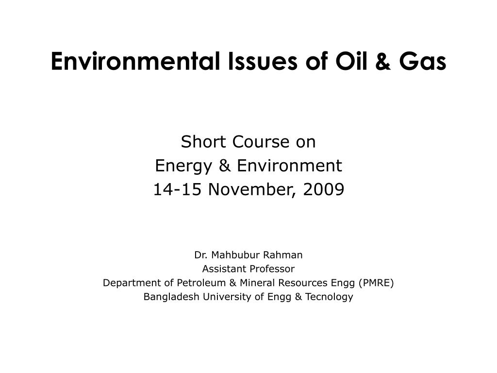 environmental issues of oil gas l.