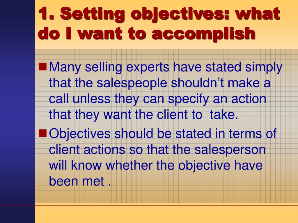 1. Setting objectives: what do I want to accomplish