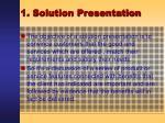 1 solution presentation