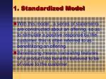 1 standardized model