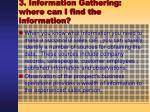 3 information gathering where can i find the information