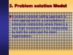 3 problem solution model12