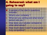 4 rehearsal what am i going to say22