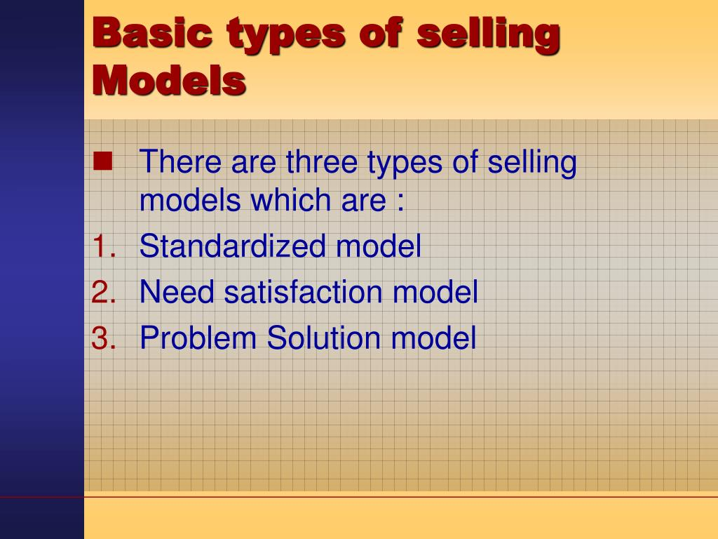 Basic types of selling Models
