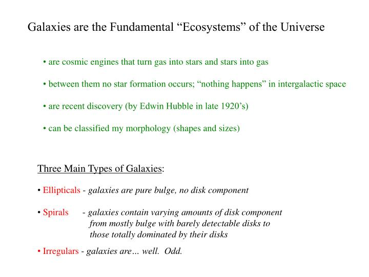 "Galaxies are the Fundamental ""Ecosystems"" of the Universe"