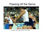 passing off the serve