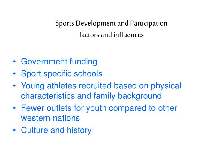 Sports development and participation factors and influences