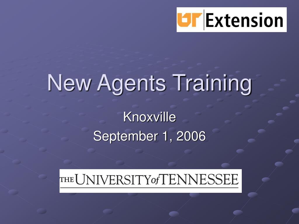new agents training l.