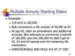 multiple annuity starting dates50