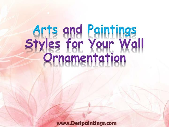 arts and paintings styles for your wall ornamentation n.