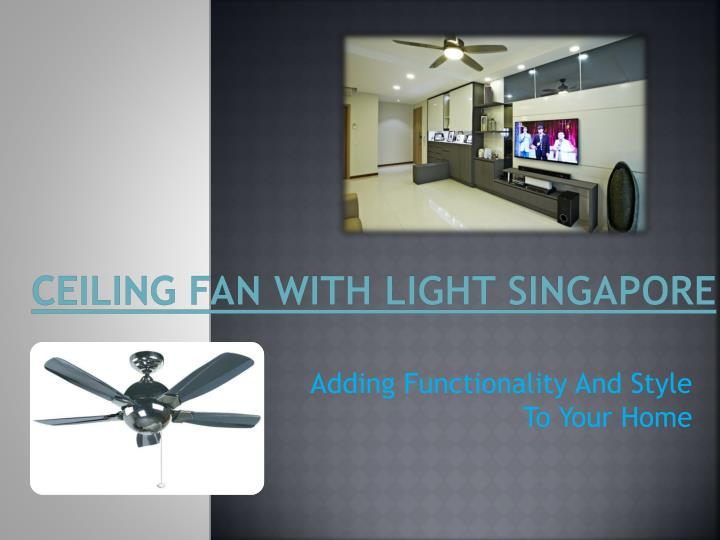 Ceiling fan with light singapore
