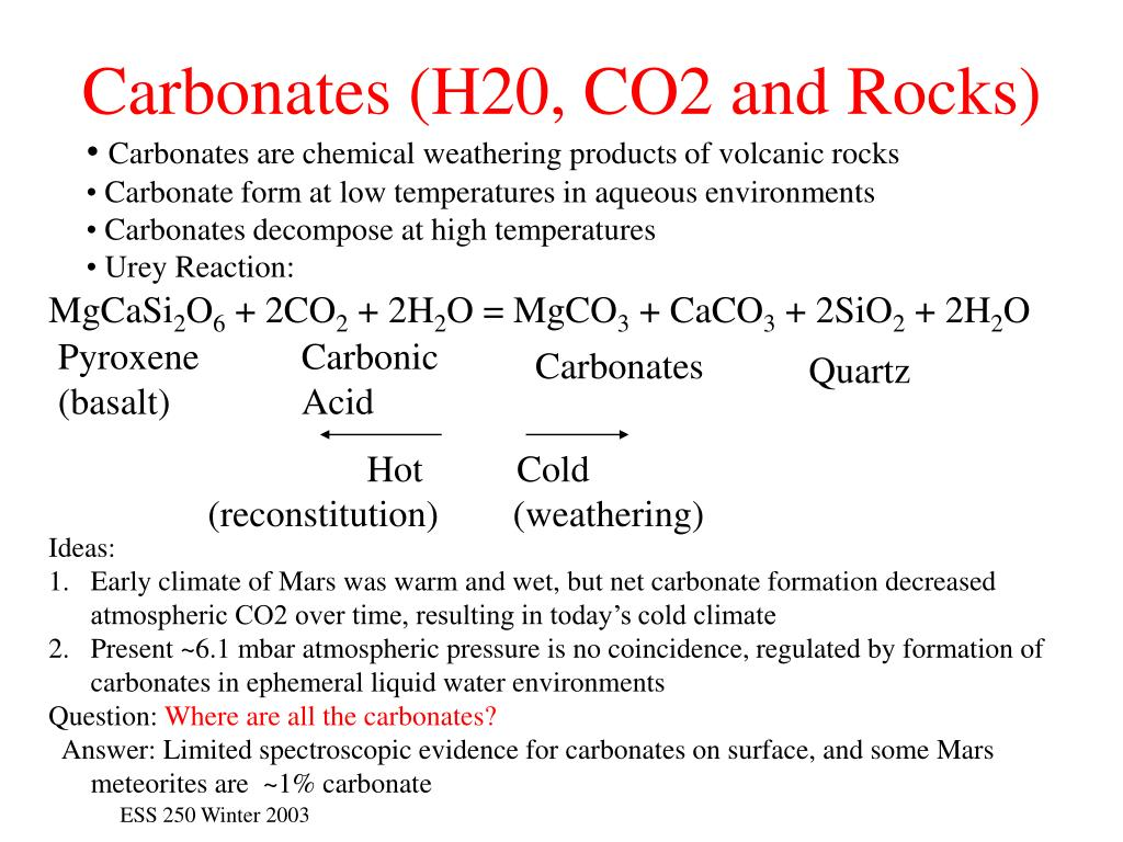 Carbonates (H20, CO2 and Rocks)