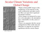 secular climate variations and global change