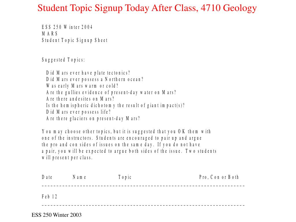 Student Topic Signup Today After Class, 4710 Geology
