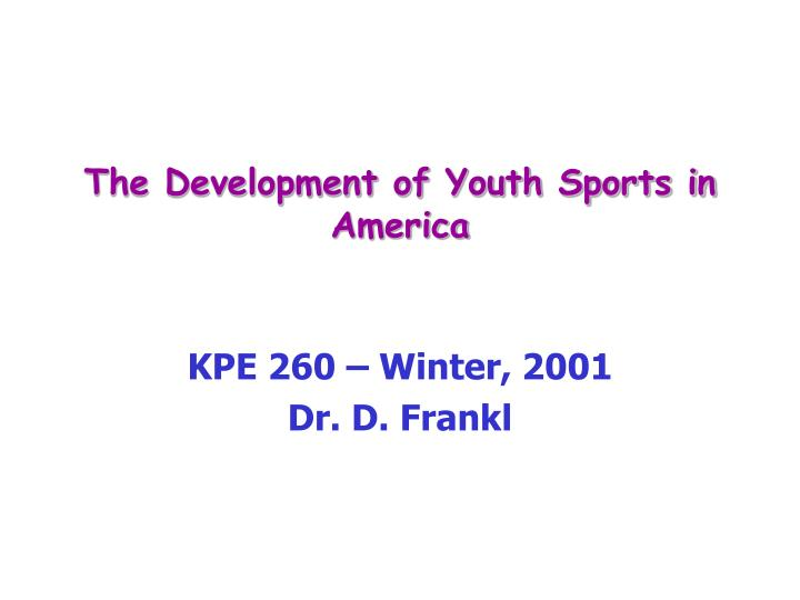 the development of youth sports in america n.