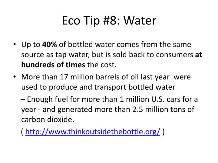 Eco tip 8 water