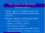 prevalence of metabolic abnormalities