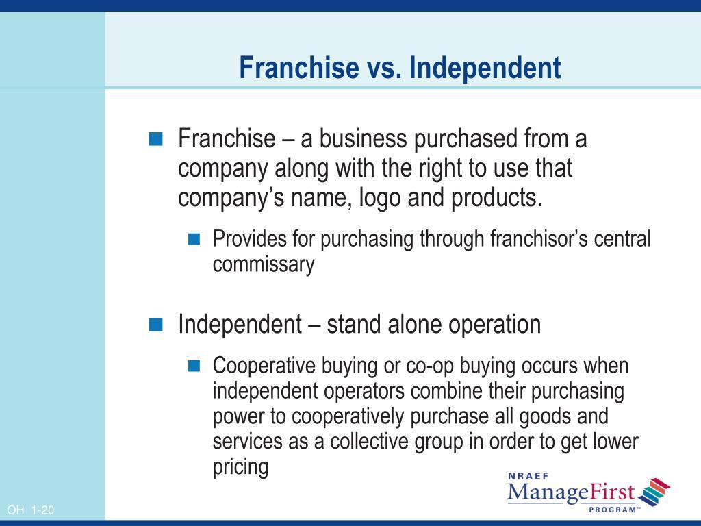 Franchise vs. Independent