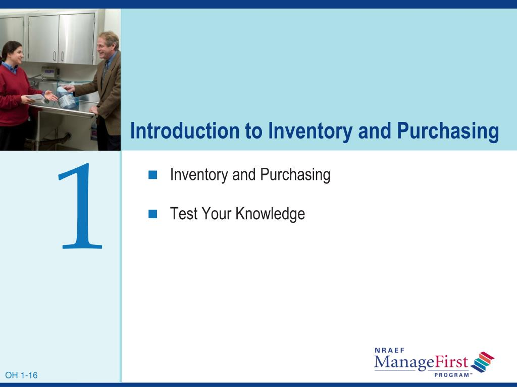 Introduction to Inventory and Purchasing