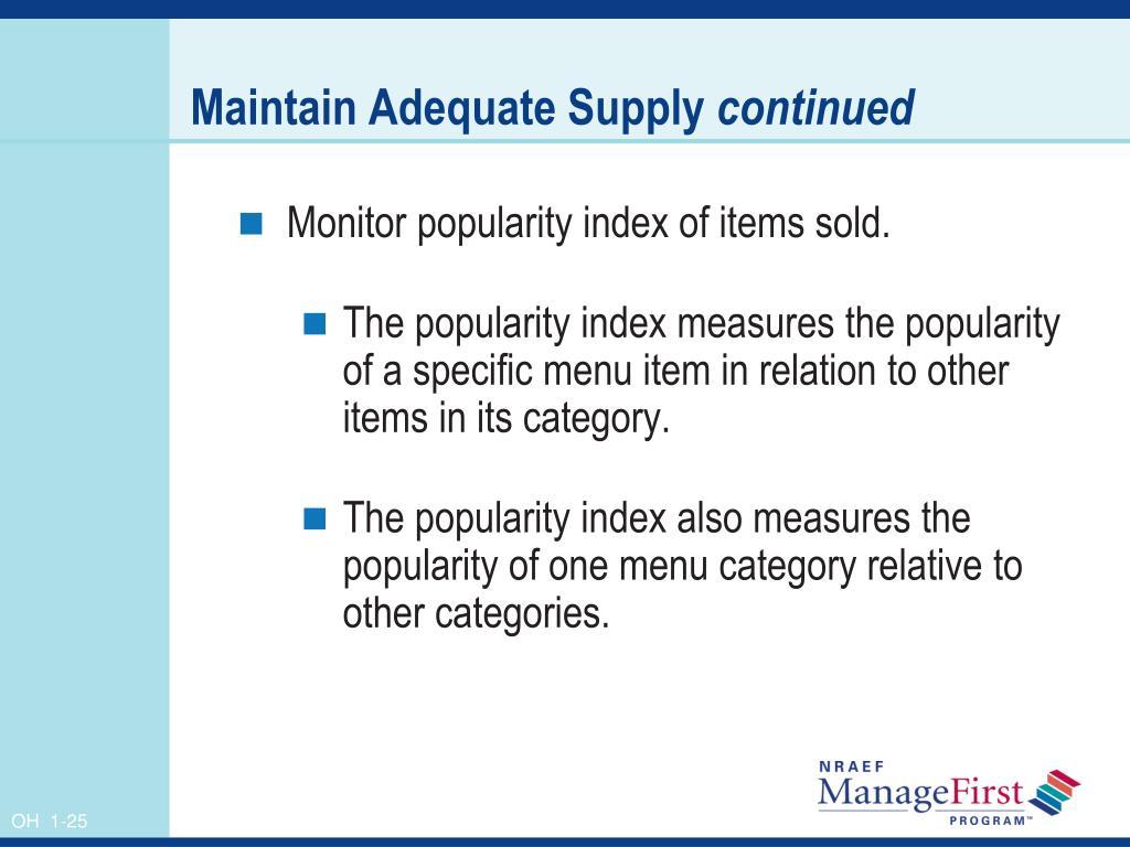 Maintain Adequate Supply