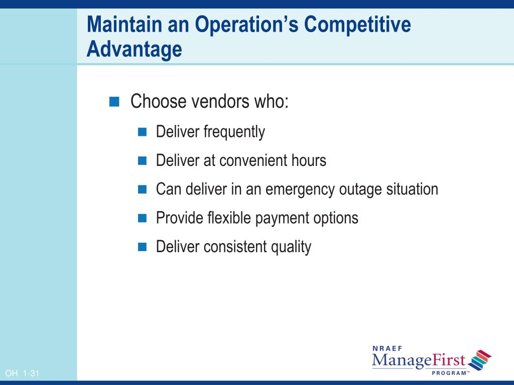 Maintain an Operation's Competitive Advantage