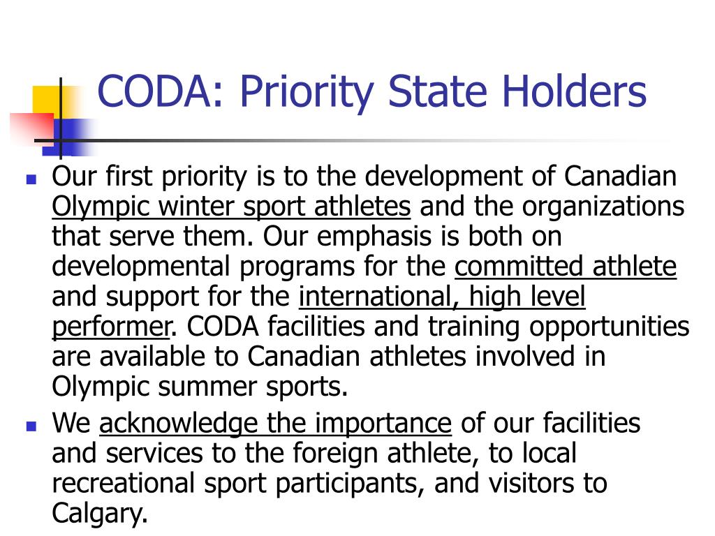 CODA: Priority State Holders