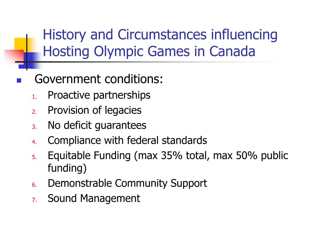 History and Circumstances influencing Hosting Olympic Games in Canada